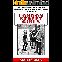 London Street Girls - London's Sex For Sale Industry