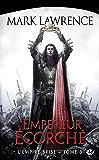 L'Empereur Écorché: L'Empire Brisé, T3