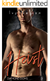 Heist: A Diamond Doms Novel
