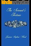 The Servant's Fortune