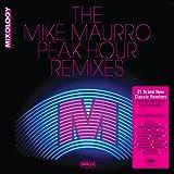 The Mike Maurro Peak-Hour Remixes
