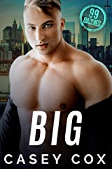 Big (99 Daddies Book 2) Kindle Edition
