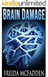 Brain Damage (Prescription: Murder Book 2)