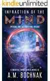 Infraction of the Mind: Episode One of Fortitude Rising (A Magical Bond Series Novella Book 1)