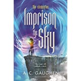 Imprison the Sky (The Elementae Book 2)