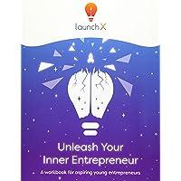 Unleash Your Inner Entrepreneur: Workbook for Aspiring Entrepreneurs