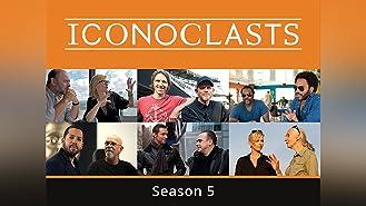 Iconoclasts Season 5