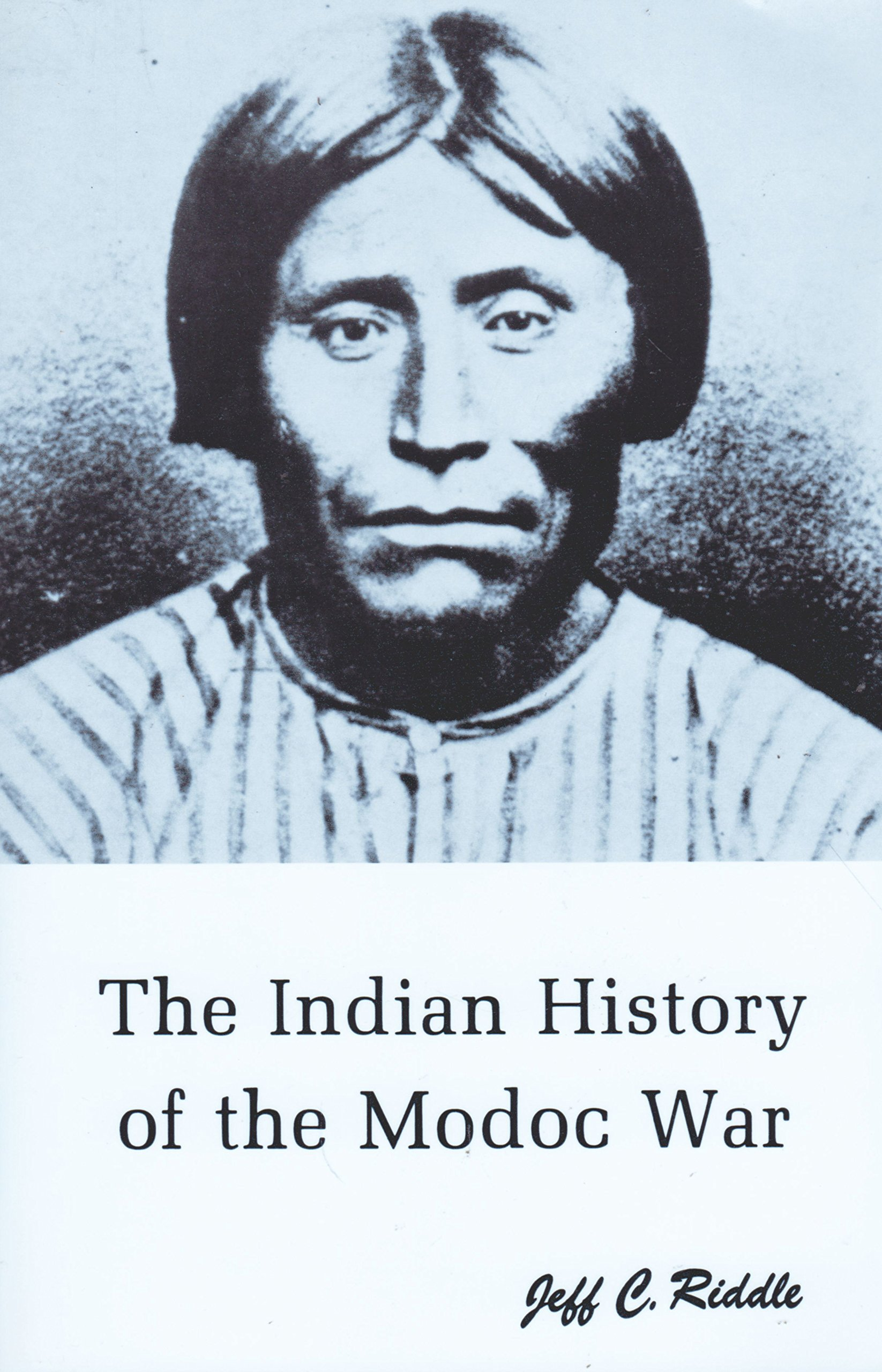The Indian History of the Modoc War PDF ePub book