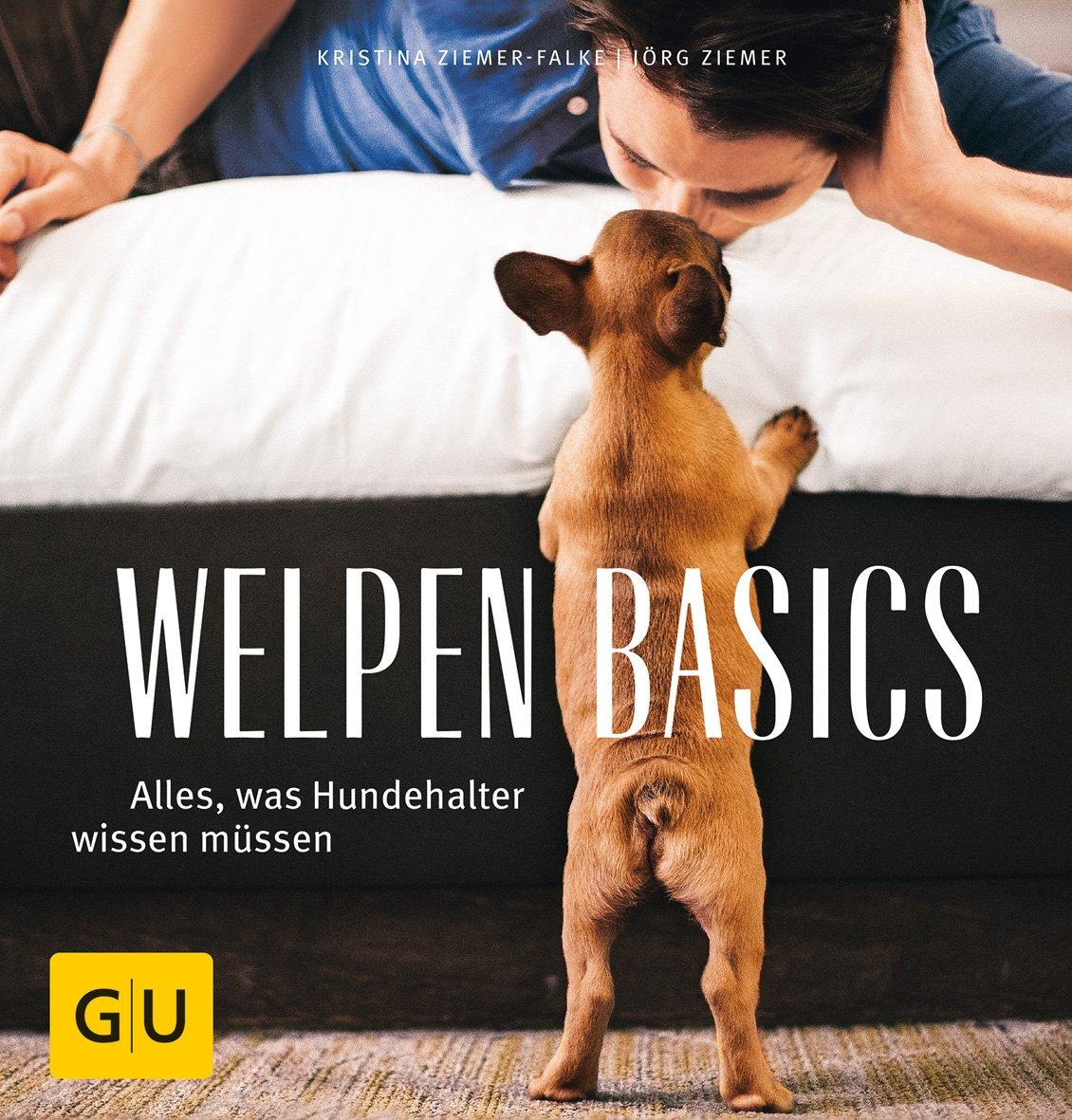 Welpen-Basics: Alles, was Hundehalter wissen müsssen (GU Tier Spezial)