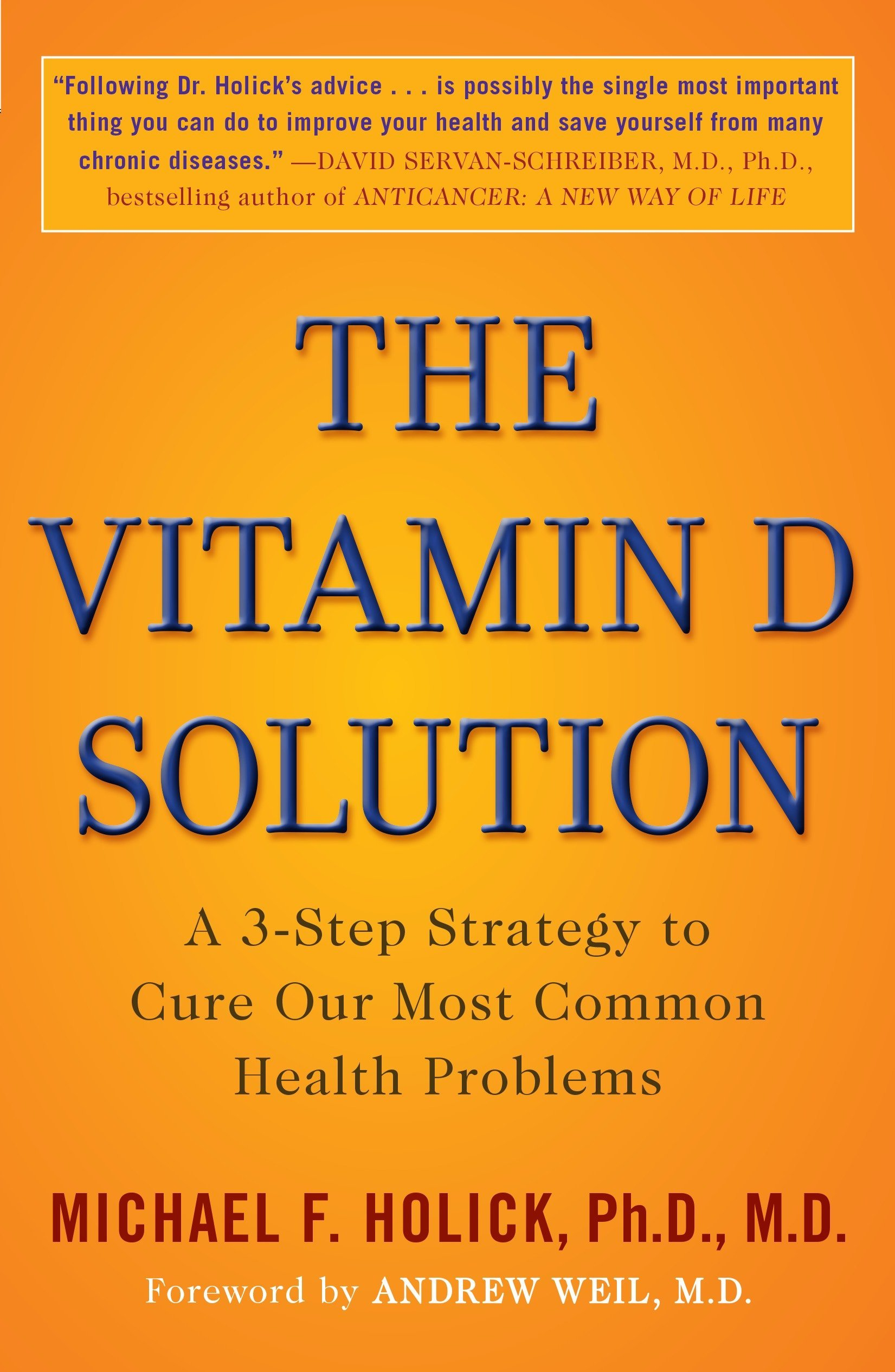The Vitamin D Solution: A 3-Step Strategy to Cure