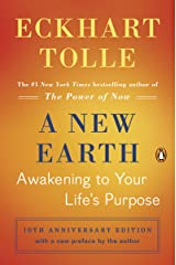 A New Earth: Awakening to Your Life's Purpose (Oprah's Book Club, Selection 61) Paperback