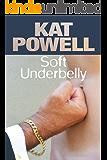 Soft Underbelly