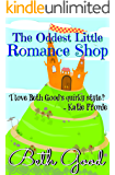 The Oddest Little Romance Shop: a cosy, nostalgic romance to curl up with