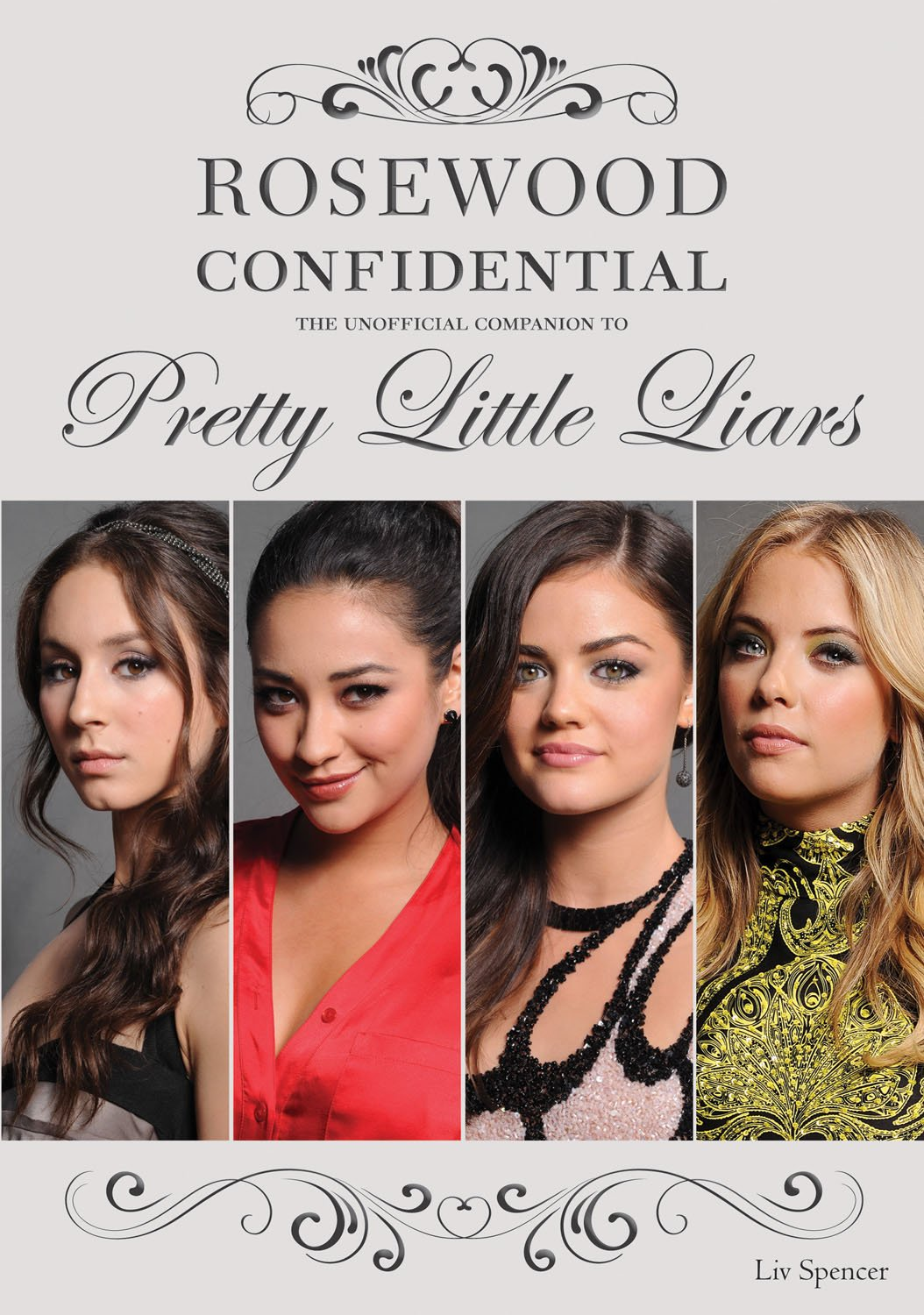 Rosewood Confidential: The Unofficial Companion to Pretty