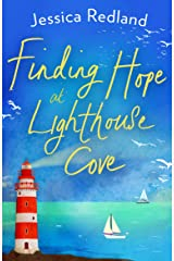 Finding Hope at Lighthouse Cove: An uplifting story of love, friendship and hope for 2021 (Welcome To Whitsborough Bay) Kindle Edition