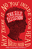 The Self Illusion: Why There is No 'You' Inside Your Head (Extract) (English Edition)