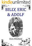 Billy, Eric & Adolf: One War, Two Brothers (MERSEYSIDE TALES OF WAR Book 1)