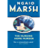 The Nursing Home Murder (The Ngaio Marsh Collection)