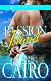 Passion Island: A Novel (Zane Presents)