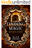 Reese's Quest (Finding Magic Book 2)