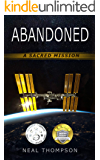 Abandoned: A sacred mission
