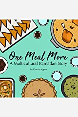 One Meal More: A Multicultural Ramadan Story Kindle Edition