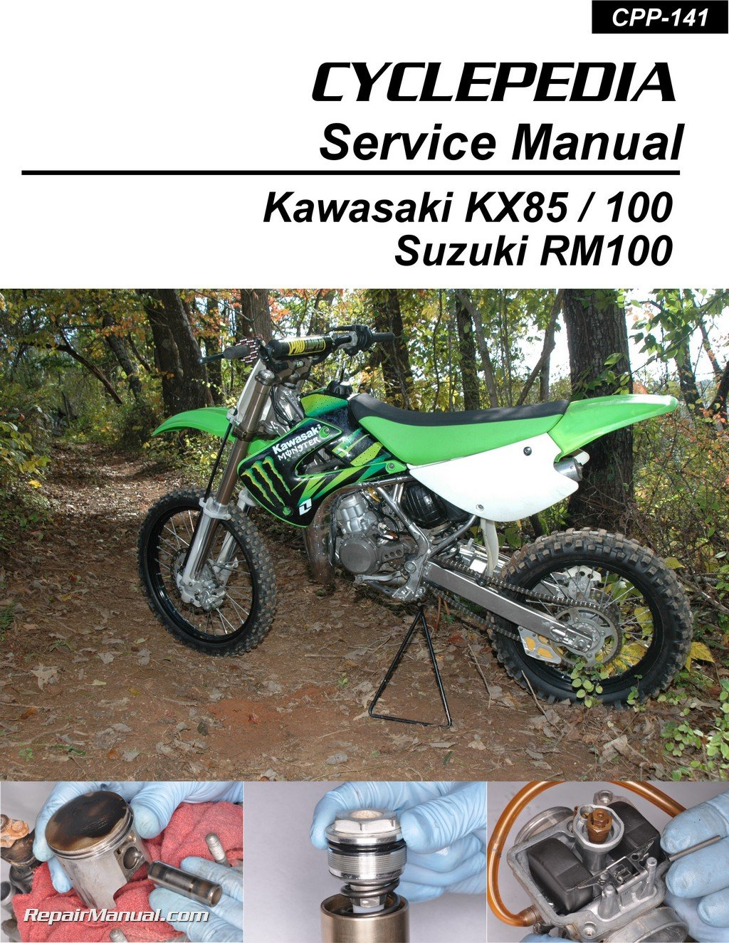CPP-141-P Kawasaki KX85 KX100 Suzuki RM100 Cyclepedia Printed Motorcycle Service  Manual: