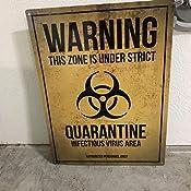 Quarantine Warning Tin Sign 30.5x40.7cm