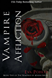 Vampire Affliction: The Vampires of Athens, Book Two