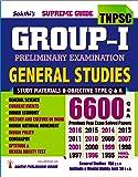 TNPSC GROUP I - PRELIMINARY EXAMINATION GENERAL STUDIES 6600 Q&A