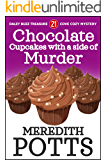 Chocolate Cupcakes with a Side of Murder (Sabrina Carlson Cozy Mystery Book 1)