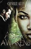 Asira Awakens