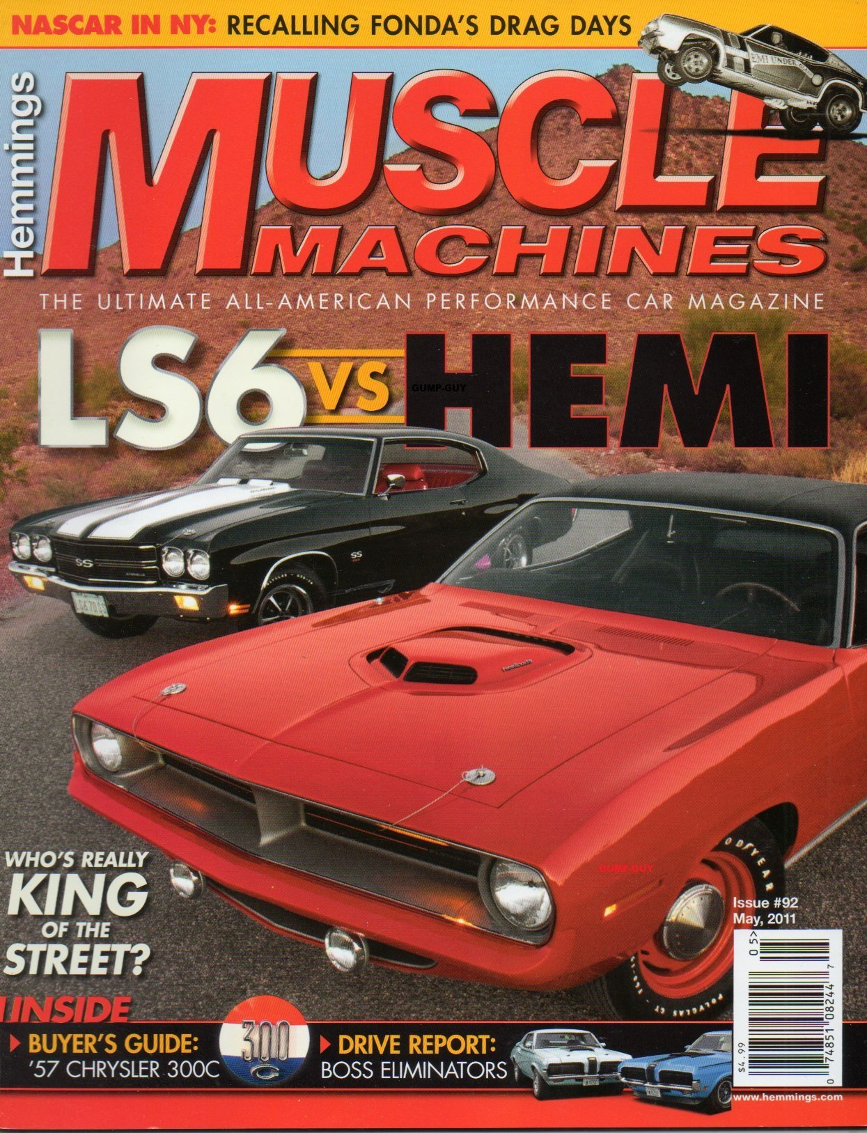 Hemmings Muscle Machines 92 2011 The Ultimate All American Performance Car Magazine NASCAR IN NY RECALLING FONDAS DRAG DAYS Buyers Guide 1957 Chrysler