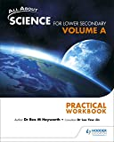 All About Science for Lower Secondary Practical Workbook Vol A