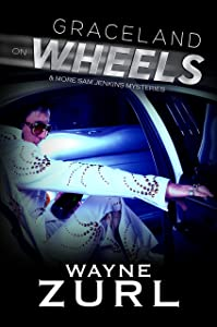 Graceland on Wheels: and more Sam Jenkins Mysteries (Sam Jenkins Mystery Book 11)