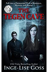 The Tegen Cave: A captivating paranormal story of romance, mystery, and horror (Tegens Book 1) Kindle Edition