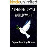 A Brief History of World War II (English Edition)