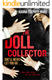The Doll Collector: a chilling serial killer thriller