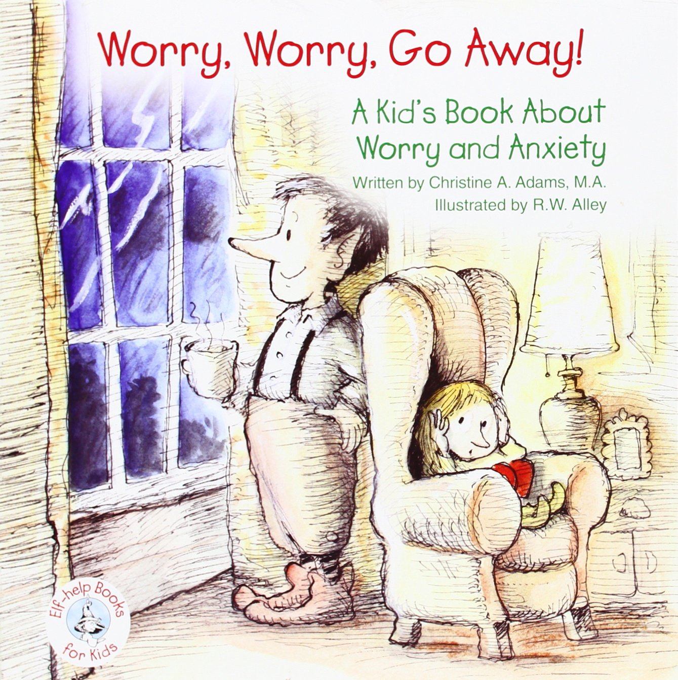Read Online Worry, Worry, Go Away!: A Kid's Book about Worry and Anxiety pdf