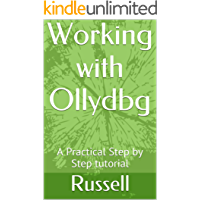 Working with Ollydbg: A Practical Step by Step tutorial