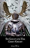 Sir Gawain and the Green Knight: A LitRPG Novella (King Arthur LitRGP Book 1)