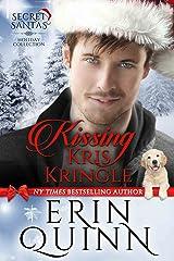 Kissing Kris Kringle (Secret Santas Holiday Collection Book 1) Kindle Edition