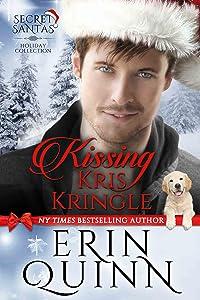 Kissing Kris Kringle (Secret Santas Holiday Collection Book 1)