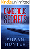 Dangerous Secrets: Leah Nash Mysteries Book 4