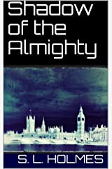 Shadow of the Almighty Kindle Edition