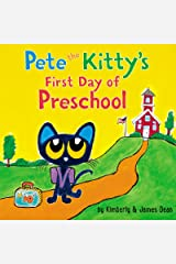 Pete the Kitty's First Day of Preschool (Pete the Cat) Kindle Edition