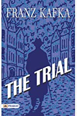 The Trial: 'The Trial' One of the Best Fiction Novel (Revised) Kindle Edition