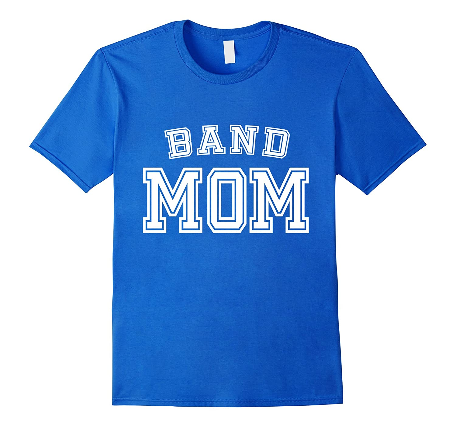 Band Mom High School Marching Band Cute Funny Mother T-Shirt