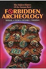 Forbidden Archeology Kindle Edition