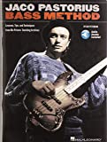 Jaco Pastorius Bass Method: Lessons, Tips, and Techniques from His Private Teaching Archives Con espansione online